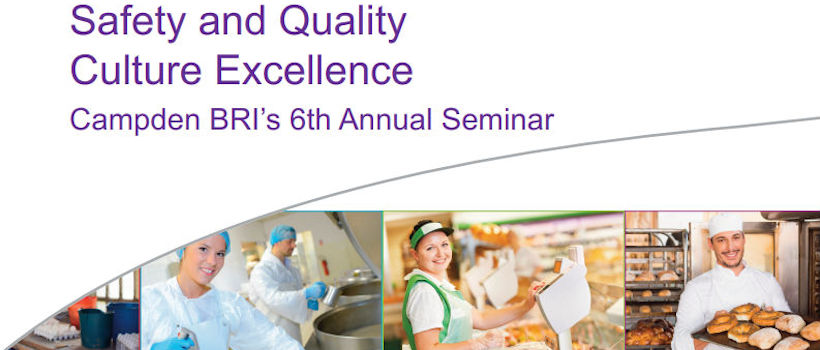 Talking Safety and Quality Culture Excellence at Campden BRI's 6th Annual Seminar